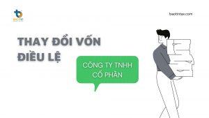 Dich vu thay doi von dieu le cong ty TNHH cong ty co phan