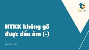 HTKK khong go duoc dau am