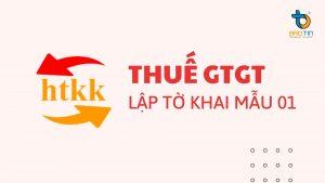 Huong dan lap to khai thue GTGT mau 01 tren HTKK