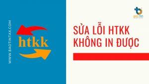 Sua loi HTKK khong in duoc